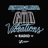 NGHTMRE & SLANDER - Gud Vibrations Radio 017