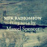 MFK RadioShow 11.03.14 by Marcel Spencer