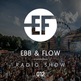 Ebb & Flow Radio 012