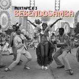 MIXTAPE # 3 BEBENDOSAMBA