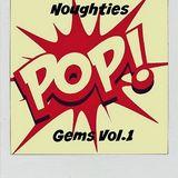 Noughties Pop Gems #1