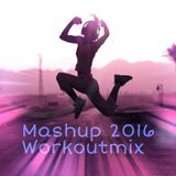 Mashup 2016 Workoutmix