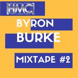 Byron Burke Mix Tape #2 December 31, 2016