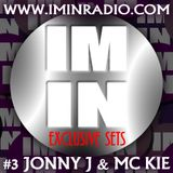 IMINRADIO PROMO MIX #3 JONNY J AND MC KIE WWW.IMINRADIO.COM