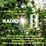 Radio E.L.F. Sendung 19. 08. 2017 - Sommerfest Spezial