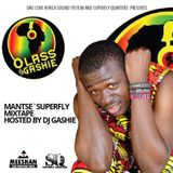 MANTSE SUPERFLY MIXTAPE HOSTED DJGASHI