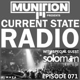 Current State Radio 071 with DJ Munition ft. DJ Soloman