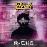 Phresh Mix by R-CUE