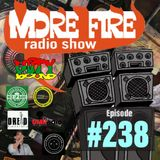 More Fire Radio Show #238 Week of Oct 21st 2019 with Crossfire from Unity Sound