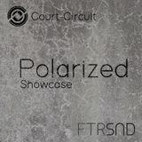 Polarized - Court Circuit Showcase 03-02-18