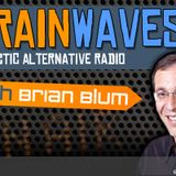 Brainwaves - eclectic alternative with Brian Blum - ep138 - the left/right show