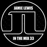 Jamie Lewis In The Mix 33