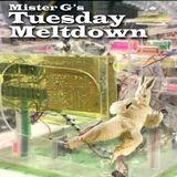 Mister G's Tuesday Meltdown - Show #72 - ORAC is a twat!