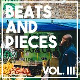 Beats & Pieces vol. III [Dream Snatcha Guest Mix, IAMDDB, Hex One, Tom Misch, Letherette...]