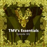 TMV's Essentials - Episode 301 (2018-09-17)