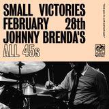 Small Victories - 2/28/19 @ Johnny Brenda's