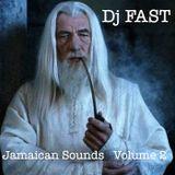Dj FAST's Jamaican Sounds Volume 2