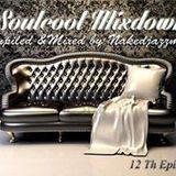 Soulcool Mixdown 12th Episode Guest Mix, By Nakedjazzmonk