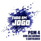 TUDO EM JOGO - PGM 4 (COM LUIZ ADEMAR E CARTOLOUCO)