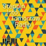 Steppin Into Tomorrow Radio - 12/08/2017