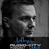 Audio-City.pl_Podcast #2_2013 Larix (live from Technokracja, Prozak2.0 Kraków)