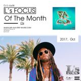 L's FOCUS Of The Month (2017, Oct)
