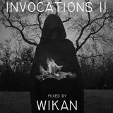 WIKAN - INVOCATIONS II