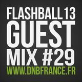 FLASHBALL13 - DnB France guest-mix #029