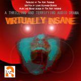 Virtually Insane
