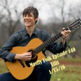 Mostly Folk Episode 140 - Ellis Interview and Music (1/14/15)