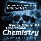 Battle Audio Radio Show 10 by EXPERIMENTAL CHEMISTRY