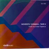 Joseph Tagliabue x Vitelli: Gioventu' Cosmica - Tape 2