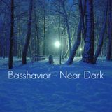 Basshavior - Near Dark
