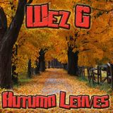 Wez G - Autumn Leaves (Chillout)