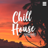 Deep Chill House | Lounge Music | Mixed & Selected