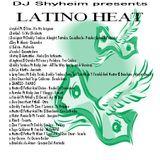 Latino Heat Mixtape2016 mixed by DJ Shyheim