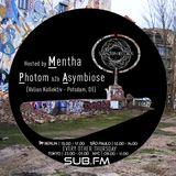 Mentha b2b Photom b2b Asymbiose - Subaltern Radio 04/01/2018 on SUB.FM