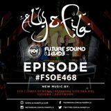 Aly and Fila - Future Sound Of Egypt 468
