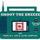 Shoot The Breeze – 14th June 2019