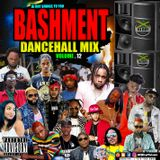 DJ ROY BASHMENT DANCEHALL CLEAN MIX VOL.12 2019 #hardcore