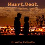 Heart.Beat. (128bpm house set) - October 2015
