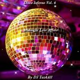 Disco Inferno Vol. 6 - Midnight Love Affair