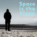 Space Is The Place #1