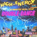 High-Energy Double-Dance Volume 1 (1984) 80 mins non-stop mix