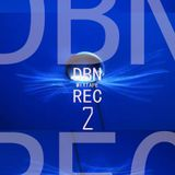 DBN REC MIXTAPE # 2 (2006/2010)