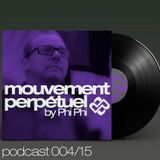 Phi Phi - Mouvement Perpétuel Podcast 004 (pure.fm radio show)