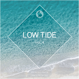 Low Tide Vol.4 - selected & mixed by Lance from L&D