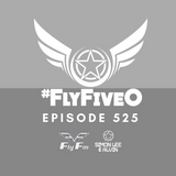 Simon Lee & Alvin - Fly Fm #FlyFiveO 525 (04.02.18)