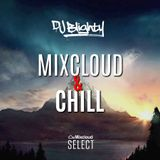 #MixcloudAndChill // Chilled R&B, Hip Hop & Reggae // Instagram: djblighty