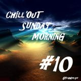 Chill'Out Sunday Morning #10